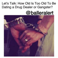 "Let's Talk: How Old Is Too Old To Be Dating a Drug Dealer or Gangster? - blogged by @MsJennyb ⠀⠀⠀⠀⠀⠀⠀ ⠀⠀⠀⠀⠀⠀⠀ As women, we all go through stages in our lives where we date different ""types"" of men, from the bad boys to momma's boys to broke boys and gangsters. But there comes a time where you have to give up a certain type of lifestyle to progress in the real world. ⠀⠀⠀⠀⠀⠀⠀ ⠀⠀⠀⠀⠀⠀⠀ As a teen, dealing with a bad boy-drug dealer is fun and adventurous. Your man has money to blow; you're able to live lavishly, flaunting designer bags and shoes, while your other teenaged friends work for their money. However, living life on the edge, without a care in the world is only fun while it lasts. As you get older, you realize that there is so much more to live for, and the dangers of dealing with a drug dealer or gangster isn't all that it's cracked up to be. What happens when you get caught in the crossfire of a dispute over an exchange? What happens when you get shot in retaliation over territory or just to send a message? ⠀⠀⠀⠀⠀⠀⠀ ⠀⠀⠀⠀⠀⠀⠀ As women, we must be more aware of the red flags in a relationship. Dating drug dealers and gangsters should never be acceptable, because when they assume the risks, you become collateral damage. As women, we should set a higher standard on the type of men we date, because we deserve that much. A man should want to be better for you, rather than drag you into his illegitimate lifestyle. ⠀⠀⠀⠀⠀⠀⠀ ⠀⠀⠀⠀⠀⠀⠀ For instance, Falicia Blakely. She let her boyfriend convince her to start ""hitting licks,"" now she is sitting in jail and her son is without a mother. Alice Jones was sentenced to 24 years in jail for a drug conspiracy because of a man she was involved with. There have been stories about young women who have had bright futures, and lost it all or their lives, because of the man they chose to deal with. When you reach a certain point in your life, you have to think your age. The drug dealer lifestyle is not only dangerous but you don't want to live your life with regrets. Life is too short and I'm sure you want more from your life. Think and make sure you are living responsibly!: Let's Talk: How Old Is Too Old To Be  Dating a Drug Dealer or Gangster?  @balleralert Let's Talk: How Old Is Too Old To Be Dating a Drug Dealer or Gangster? - blogged by @MsJennyb ⠀⠀⠀⠀⠀⠀⠀ ⠀⠀⠀⠀⠀⠀⠀ As women, we all go through stages in our lives where we date different ""types"" of men, from the bad boys to momma's boys to broke boys and gangsters. But there comes a time where you have to give up a certain type of lifestyle to progress in the real world. ⠀⠀⠀⠀⠀⠀⠀ ⠀⠀⠀⠀⠀⠀⠀ As a teen, dealing with a bad boy-drug dealer is fun and adventurous. Your man has money to blow; you're able to live lavishly, flaunting designer bags and shoes, while your other teenaged friends work for their money. However, living life on the edge, without a care in the world is only fun while it lasts. As you get older, you realize that there is so much more to live for, and the dangers of dealing with a drug dealer or gangster isn't all that it's cracked up to be. What happens when you get caught in the crossfire of a dispute over an exchange? What happens when you get shot in retaliation over territory or just to send a message? ⠀⠀⠀⠀⠀⠀⠀ ⠀⠀⠀⠀⠀⠀⠀ As women, we must be more aware of the red flags in a relationship. Dating drug dealers and gangsters should never be acceptable, because when they assume the risks, you become collateral damage. As women, we should set a higher standard on the type of men we date, because we deserve that much. A man should want to be better for you, rather than drag you into his illegitimate lifestyle. ⠀⠀⠀⠀⠀⠀⠀ ⠀⠀⠀⠀⠀⠀⠀ For instance, Falicia Blakely. She let her boyfriend convince her to start ""hitting licks,"" now she is sitting in jail and her son is without a mother. Alice Jones was sentenced to 24 years in jail for a drug conspiracy because of a man she was involved with. There have been stories about young women who have had bright futures, and lost it all or their lives, because of the man they chose to deal with. When you reach a certain point in your life, you have to think your age. The drug dealer lifestyle is not only dangerous but you don't want to live your life with regrets. Life is too short and I'm sure you want more from your life. Think and make sure you are living responsibly!"