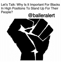 "Let's Talk: Why Is It Important For Blacks In High Positions To Stand Up For Their People? - blogged by @peachkyss ⠀⠀⠀⠀⠀⠀ ⠀⠀⠀⠀⠀⠀ You would think that in 2017, the slave mentality of some people wouldn't be present. Well, guess what? It's here and it's up to us to stand up for our rights. ⠀⠀⠀⠀⠀⠀ ⠀⠀⠀⠀⠀⠀ We can protest as much as we like but there are some people in this society that don't give a damn how blacks feel. Everyday we are constantly reminded that our opinions don't have any type of substance and we are tired. ⠀⠀⠀⠀⠀⠀ ⠀⠀⠀⠀⠀⠀ There are so many black people that are in higher positions that have a platform to stand up for us as a whole but refuse to do so. I'm sick and tired of hearing, ""I don't want to lose my sponsors"" or ""This is my job and I have to do what I'm told."" ⠀⠀⠀⠀⠀⠀ ⠀⠀⠀⠀⠀⠀ This is pure BS! That's slave mentality. You like being mistreated by ""the people"" at the top. Our ancestors did not care whether they had a job to fulfill or not. They spoke up every chance they got and we must do the same. ⠀⠀⠀⠀⠀⠀ ⠀⠀⠀⠀⠀⠀ We cannot let this celebrity in chief continue to degrade us and treating this country as a damn dictatorship. This country is supposed to be moving forward but we keep getting knocked backwards. ⠀⠀⠀⠀⠀⠀ ⠀⠀⠀⠀⠀⠀ If you have a platform speak up. Your children, significant others, and family are looking up to you for guidance and support. Don't let them down by being silent. Speak the hell up! ⠀⠀⠀⠀⠀⠀ ⠀⠀⠀⠀⠀⠀ Don't let us continue to be degraded on a daily basis because of the color of our skin. Our ancestors fought for our freedom and we must continue to keep the legacy and hope alive. ⠀⠀⠀⠀⠀⠀ ⠀⠀⠀⠀⠀⠀ We are counting on you, so do what's right. Stop thinking with your wallet and start thinking about how your boss only sees you as ""his slave."" ⠀⠀⠀⠀⠀⠀ ⠀⠀⠀⠀⠀⠀ What are your thoughts?: Let's Talk: Why Is It Important For Blacks  In High Positions To Stand Up For Their  People?  @balleralert Let's Talk: Why Is It Important For Blacks In High Positions To Stand Up For Their People? - blogged by @peachkyss ⠀⠀⠀⠀⠀⠀ ⠀⠀⠀⠀⠀⠀ You would think that in 2017, the slave mentality of some people wouldn't be present. Well, guess what? It's here and it's up to us to stand up for our rights. ⠀⠀⠀⠀⠀⠀ ⠀⠀⠀⠀⠀⠀ We can protest as much as we like but there are some people in this society that don't give a damn how blacks feel. Everyday we are constantly reminded that our opinions don't have any type of substance and we are tired. ⠀⠀⠀⠀⠀⠀ ⠀⠀⠀⠀⠀⠀ There are so many black people that are in higher positions that have a platform to stand up for us as a whole but refuse to do so. I'm sick and tired of hearing, ""I don't want to lose my sponsors"" or ""This is my job and I have to do what I'm told."" ⠀⠀⠀⠀⠀⠀ ⠀⠀⠀⠀⠀⠀ This is pure BS! That's slave mentality. You like being mistreated by ""the people"" at the top. Our ancestors did not care whether they had a job to fulfill or not. They spoke up every chance they got and we must do the same. ⠀⠀⠀⠀⠀⠀ ⠀⠀⠀⠀⠀⠀ We cannot let this celebrity in chief continue to degrade us and treating this country as a damn dictatorship. This country is supposed to be moving forward but we keep getting knocked backwards. ⠀⠀⠀⠀⠀⠀ ⠀⠀⠀⠀⠀⠀ If you have a platform speak up. Your children, significant others, and family are looking up to you for guidance and support. Don't let them down by being silent. Speak the hell up! ⠀⠀⠀⠀⠀⠀ ⠀⠀⠀⠀⠀⠀ Don't let us continue to be degraded on a daily basis because of the color of our skin. Our ancestors fought for our freedom and we must continue to keep the legacy and hope alive. ⠀⠀⠀⠀⠀⠀ ⠀⠀⠀⠀⠀⠀ We are counting on you, so do what's right. Stop thinking with your wallet and start thinking about how your boss only sees you as ""his slave."" ⠀⠀⠀⠀⠀⠀ ⠀⠀⠀⠀⠀⠀ What are your thoughts?"