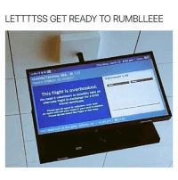 Funny, Flight, and Match: LETTTTSS GET READY TO RUMBLLEEE  Volunteer List  This is overbooked.  flight an  to we need I hoping for a Royal Rumble steel cage match 😜