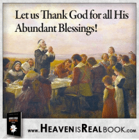 Thank God for all you have! True Life in God wishes everyone and their families, a happy Thanksgiving! http://www.tlig.org/en/messages/1149/: Letus Thank God for all His  Abundant Blessings  HEAVEN ISREAL BooK  COM Thank God for all you have! True Life in God wishes everyone and their families, a happy Thanksgiving! http://www.tlig.org/en/messages/1149/