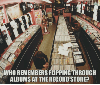 Oh, yeah!  #TheBestOfTimes: LEVEL  LOWER WHO REMEMBERS FLIPPING THROUGH  ALBUMSAT THE RECORD STORE Oh, yeah!  #TheBestOfTimes