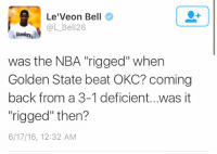 """*cough cough* Ayesha Curry: Le'Veon Bell  @L Bell 26  Steelers  was the NBA rigged"""" when  Golden State beat OKC? coming  back from a 3-1 deficient...was it  """"rigged"""" then?  6/17/16, 12:32 AM *cough cough* Ayesha Curry"""