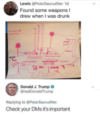 "<p>Here's a new Trump tweet format. Invest? via /r/MemeEconomy <a href=""http://ift.tt/2Exb6GG"">http://ift.tt/2Exb6GG</a></p>: Lewis @PolarSaurusRex.1d  Found some weapons  drew when I was drunk  Kim jong un gay  PI068101  SUPER Fortres  Donald J. Trump  @realDonaldTrump  Replying to @PolarSaurusRex  Check your DMs it's important <p>Here's a new Trump tweet format. Invest? via /r/MemeEconomy <a href=""http://ift.tt/2Exb6GG"">http://ift.tt/2Exb6GG</a></p>"