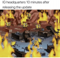 This, Accurate, and  Minutes: lG headquarters 10 minutes after  releasing the update This has to be accurate.. 😭💯 https://t.co/7RuJ4KGrWR
