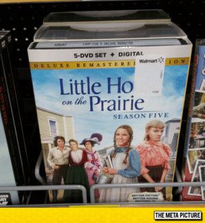 Club, Tumblr, and Blog: LHOP-SSN 5 DELUE VENASTER  5-DVD SET DIGITAL  REMASTEREIWalmart I ON  DELUXE  Little Ho  the Prairie  FOX  on  SEASON FIVE  BETTER PICTUR  8ETTER SOUND  RESTORED 10  SON  ABY  THE META PICTURE  शशरकरर के रा ह] laughoutloud-club:  Now This Is A Show I've Never Seen Before