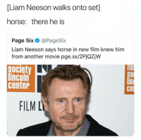 Might do another TikTok compilation live stream tonight 👀: [Liam Neeson walks onto set]  horse: there he is  Page Six@PageSix  Liam Neeson says horse in new film knew him  from another movie pge.sx/2PjQZjw  society  lincoln  center  cer  FILM L Might do another TikTok compilation live stream tonight 👀