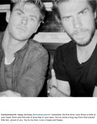 Birthday Head And Love Liamhemsworth Happy Chrishemsworth I Remember The First