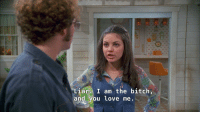 Bitch, Love, and Target: Liar I am the bitch,  and you Love me. futchgf:  me when i log into tumblr to find hate mail