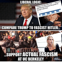 America, Facebook, and Friends: LIBERAL LOGIC:  Got Germans Respond To  Hitler an  worried Election  Trump  COMPARE TRUMP TO FASCIST HITLER  SUPPORT ACTUAL FASCISM  AT UC BERKELEY  CROWDER,COM LIKE & TAG YOUR FRIENDS ------------------------- 🚨Partners🚨 😂@the_typical_liberal 🎙@too_savage_for_democrats 📣@the.conservative.patriot Follow: @rightwingsavages & @allamericansmokeshows Like us on Facebook: The Right-Wing Savages Follow my backup page @tomorrowsconservatives -------------------- conservative libertarian republican democrat gop liberals maga makeamericagreatagain trump liberal american donaldtrump presidenttrump american 3percent maga usa america draintheswamp patriots nationalism sorrynotsorry politics patriot patriotic ccw247 2a 2ndamendment antifa fascism