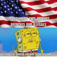 Repost from @the.red.pill Why are they even coming here if they are offended by our flag? liberal Trump MAGA PresidentTrump NotMyPresident USA theredpill nothingleft conservative republican: LIBERALS SAV THIS OFFENDS  REFUGEES AND ILLEGALS  REMIND ME WHOSE FUCKIN COUNTRY THIS IS Repost from @the.red.pill Why are they even coming here if they are offended by our flag? liberal Trump MAGA PresidentTrump NotMyPresident USA theredpill nothingleft conservative republican