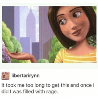Funny, Lmao, and Meme: libertarirynn  It took me too long to get this and once l  did I was filled with rage. Hahahah Follow me (@whoaciety) for more 💓 - - - - - [tags: textpost textposts wtftumblr funnytumblr tumblrlol tumblrtextpost tumblrtextposts tumblr funnytextpost funnytextposts tumblrfunny ifunny relatable relatabletextpost rt slime relatablepost asmr 314tim meme lmao shrek spongebob trickshot 😂 pepe textpostaccount cohmedy funny satan ]