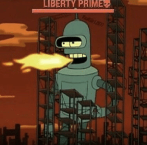 Dank Memes, Liberty, and You: LIBERTY PRIME Are you ready to die for your country commie?