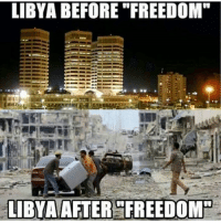 """Any questions?: LIBYA BEFORE """"FREEDOM""""  LIBYA AFTER FREEDOM"""" Any questions?"""