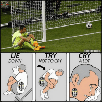 Heartbreaking 💔: LIE  DOWN  TRY  NOT TO CRY  @TrollFootball  CRY  A LOT Heartbreaking 💔