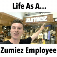 Life, Shit, and Skate: Life As A...  Zumiez Employee This is the Funniest shit I've seen 😂😂😂 @trevorwallace