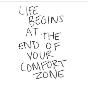 https://iglovequotes.net/: LIFE  BEGINS  AT THE  END OF  YOUR  COMFORT  ZONE https://iglovequotes.net/
