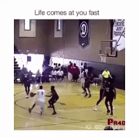 Follow @4highschools for more😇: Life comes at you fast  JUST  PRAD  IG: @B Follow @4highschools for more😇