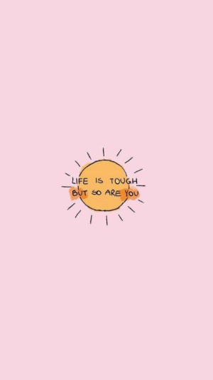 Life, Tough, and You: LIFE IS TOUGH  BUT SO ARE YOU