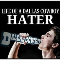 haters: LIFE OF A DALLAS COWBOY  HATER