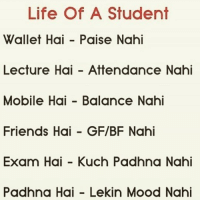 Yeh kaisi Life 😂😂 Double Tap if any of this thing is relatable 😜 Tag your buddies & make them feel good coz they are not alone suffering from this 😝: Life Of A Student  Wallet Hai Paise Nahi  Lecture Hai Attendance Nahi  Mobile Hai Balance Nahi  Friends Hai GF/BF Nahi  Exam Hai Kuch Padhna Nahi  Padhna Hai Lekin Mood Nahi Yeh kaisi Life 😂😂 Double Tap if any of this thing is relatable 😜 Tag your buddies & make them feel good coz they are not alone suffering from this 😝