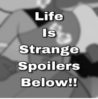 """Life  Strange  Spoilers  Below!! Tbh during life is strange and it said to destroy the town or be with her lesbian girlfriend who makes her the happiest person in the world,, BOIIIIIII I DROPPED THAT SHIT SO FAST. I DONT GIVE A SHIT ABOUT ANYBODY IN THAT DAMN TOWN NIGGA THEY WERE GONNA DIE EVENTUALLY LIKE SHIT. FUCK THE BUTTERFLY, FUCK THE HETEROSEXUAL ASS BITCH WHO TRIED TO GO FOR MAX, DIDNT GIVE THAT BOY SHIT, SHOULDVE WENT IN FOR A HUG AND DABBED LIKE SHIT. GTF,, I FUCKING HATED EVERYONE IN THAT DAMN TOWN ANYWAYS. (Except for my girl who jumped rest in piece boo) BITCHHH I PHYSICALLY SAID """"FUCK THIS TOWN"""" NO ONE GAVE A SHIT ABOUT MY GAYBIES ANYWAYS,, CUNTS. I HOPE U LIKE HURRICANES BITCH. THE F U C K I LOOK LIKE."""