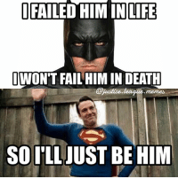 Fail, Life, and Memes: LIFE  WON'T FAIL HIM IN DEATH  Cjuistice league memes  SO ['LLJUST BE HIM WIZARD WORLD DAY 3! I will be wearing Huntress today! Look out for Helena Wayne! I'll be walking around with a Jack Frost and a Thea Queen. Come say hi and take a picture if you're gonna be there! LET THE FUN BEGIN! -Amethyst👑 ( @crossbow.queen )