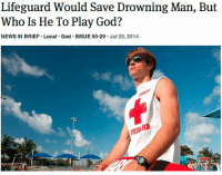 Just a reminder: if you see something, do nothing. Someone else will handle it. Or just video the whole thing u may actually end up on a meme page. (@theonion): Lifeguard Would Save Drowning Man, But  Who Is He To Play God?  NEWS IN BRIEF Local God ISSUE 50-29 Jul 22, 2014  TEURD Just a reminder: if you see something, do nothing. Someone else will handle it. Or just video the whole thing u may actually end up on a meme page. (@theonion)