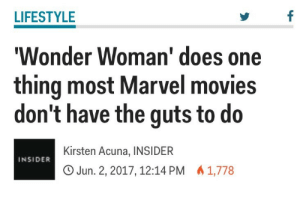 "iamnotsebastianstan: softblvcknss:   iamnotsebastianstan:   fullmetalfagit:  iamnotsebastianstan:  Have a female lead character? Have a canon confirmed lgbt character? Have that canon confirmed lgbt character be the lead female character? Not disappoint? Wonder Woman does a lot of things most Marvel movies don't have the guts to do  I loved Wonder Woman but what fucking lgbt character? Lol. Beyond a reach.   The main fucking character, do your research before you try to debunk my claims, thanks.    I wish it was mentioned in the movie tho   Diana literally lives on an island inhabited solely by women, has never seen a man before she meets Steve, tells him she knows about sexual intercourse and that men are not necessary for pleasure, only for procreation - all that was left was for her to say ""by the way, i sleep with girls too"" : LIFESTYLE  Wonder Woman' does one  thing most Marvel movies  don't have the guts to do  Kirsten Acuna, INSIDER  O Jun. 2, 2017, 12:14 PM 1,778  INSIDER iamnotsebastianstan: softblvcknss:   iamnotsebastianstan:   fullmetalfagit:  iamnotsebastianstan:  Have a female lead character? Have a canon confirmed lgbt character? Have that canon confirmed lgbt character be the lead female character? Not disappoint? Wonder Woman does a lot of things most Marvel movies don't have the guts to do  I loved Wonder Woman but what fucking lgbt character? Lol. Beyond a reach.   The main fucking character, do your research before you try to debunk my claims, thanks.    I wish it was mentioned in the movie tho   Diana literally lives on an island inhabited solely by women, has never seen a man before she meets Steve, tells him she knows about sexual intercourse and that men are not necessary for pleasure, only for procreation - all that was left was for her to say ""by the way, i sleep with girls too"""