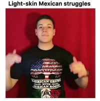 Click, Memes, and Link: Light-skin Mexican struggles  CAN GROW  EXICAN R Shirt available, click link in our bio @so.mexican Video via:@felipemendoza