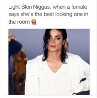 😂😂😂😂 ComePartyOnaRealPage🎈: Light Skin Niggas, when a female  says she's the best looking one in  the room 😂😂😂😂 ComePartyOnaRealPage🎈
