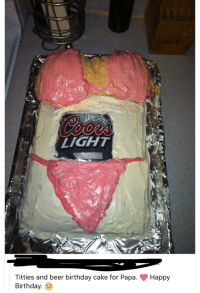 Beer Birthday And Titties LIGHT Cake For Papa Happy