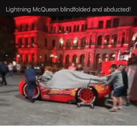 lightning mcqueen: Lightning McQueen blindfolded and abducted!