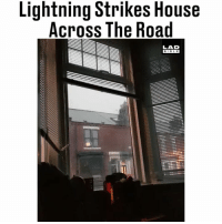 Memes, House, and Lightning: Lightning Strikes House  Across The Road  LAD  BIBL E Too close for comfort 😬⚡️