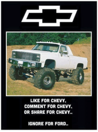 <3~ Southern Gal ~: LIKE FOR CHEVY.  COMMENT FOR CHEVY.  OR SHARE FOR CHEVY.  IGNORE FOR FORD.. <3~ Southern Gal ~