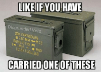 Memes, 🤖, and Disgruntled: LIKE IF YOU HAVE  Disgruntled Vets  200 CARTRIDGES  M80  CARRIED ONE OF THESE DV6