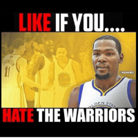 Memes, Warriors, and 🤖: LIKE  IF YOU....  ONBAMEMES  DEN S  HATE  THE WARRIORS Welcome baaack KD😈 Tag a Warriors fan below👇