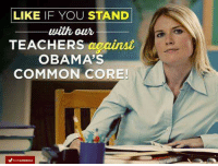 I do!: LIKE IF YOU STAND  with our  TEACHERS  against  OBAMA'S  COMMON CORE!  FORAMERICA I do!