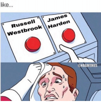 Who you got? ... russellwestbrook jamesharden james harden russell westbrook mvp nba meme memes funny decide decision decisionsdecisions nbamemes basketball funny rocket rockets okc houston thunder: like  James  Westbrook  @NBAMEMES Who you got? ... russellwestbrook jamesharden james harden russell westbrook mvp nba meme memes funny decide decision decisionsdecisions nbamemes basketball funny rocket rockets okc houston thunder