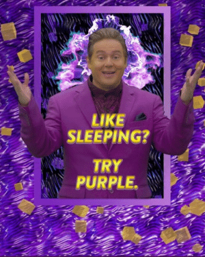 Free, Purple, and Time: LIKE  SLEEPING?  TRY  PURPLE. The free real estate guy is back, this time in a real ad that's even more surreal out of context
