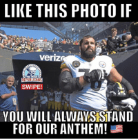 Anaconda, Click, and Memes: LIKE THIS PHOTO IR  veriz  THE PROUD  SWIPE!  VOU WILL ALWAYS STAND  FOR OUR ANTHEM! 🇺🇸FREE Flags! Click the LINK IN MY BIO to claim yours! There's only 100 flags left! 🇺🇸