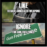 Repost @defend.the.second You choose gun guns military rifle combat hunting shooting gunlife gunporn freedom pistol firearm firearms nra gunsdaily guncontrol: LIKE  TO HAVE CONCEALED WEAPONS  DEFEND  ND  IGNORE  FOR GUN-FREEZONES  Gun Free  Free Repost @defend.the.second You choose gun guns military rifle combat hunting shooting gunlife gunporn freedom pistol firearm firearms nra gunsdaily guncontrol