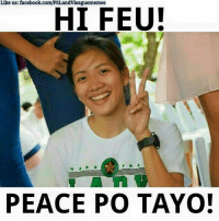 Volleyball, Filipino (Language), and Dawes: Like us: facebook.com/PSLandvleaguememes  HI FEU!  PEACE PO TAYO! HI FEU. Pasensya na daw sabi ni Kim Dy. Hahahahaha.  Please like her page. Kim Dy facebook.com/KimKiannaDy