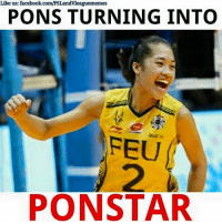 Volleyball, Filipino (Language), and Big: Like us: facebook.com/PSLandVleaguememes  PONS TURNING INTO  FEU  PONSTAR PONS TURNING INTO PONSTAR!!! 😁💪 24 BIG POINTS. Early favorite for the season MVP!