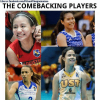 Volleyball, Filipino (Language), and Vengeance: Like us: facebook.com/PSLandvleaguememes  THE COMEBACKING PLAYERS  GISTI  UST Back with a vengeance! 💪💪