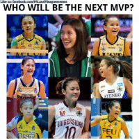 Volleyball, Filipino (Language), and Feu: Like us: facebook.com/PSLandvleaguememes  WHO WILL BE THE NEXT MVP?  OPRO  nxled  ATENEO  FEU WHO WILL BE THE NEXT UAAP MVP? The last year's rookie of the year Isa Molde and season 78's finals MVP Kim Dy are included in the list.