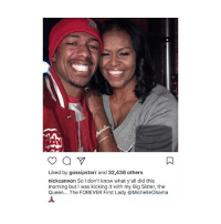 NickCannon x MichelleObama 🇺🇸 @nickcannon @michelleobama WSHH: Liked by gossipstarr and 32,438 others  nick cannon So don't know what y'all did this  morning but I was kicking it with my Big Sister, the  Queen  The FOREVER First Lady @Michelleobama NickCannon x MichelleObama 🇺🇸 @nickcannon @michelleobama WSHH