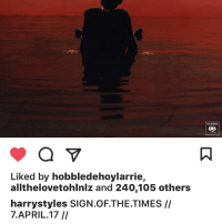 Liked by hobbledehoylarrie,  allthelovetohlnlz and 240,105 others  harrystyles SIGN.OF THE TIMES  7. APRIL 17 sign of the times sounds so good😍