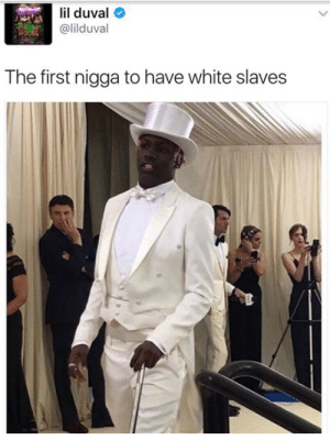 Lil Duval, Calvin Candie, and Black: lil duval  @lilduval  The first nigga to have white slaves The Black Calvin Candie