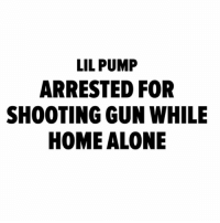 "According to TMZ, LilPump was arrested for ""discharging a weapon in an inhabited place"". The rapper claimed 3 men were trying to break into his apartment and fired a shot through his door but according to police, the trajectory of the bullet appeared to have come from inside the house and not outside therefore Pump was arrested. 😳😩 @TMZ_TV @LilPump WSHH: LIL PUMP  ARRESTED FOR  SHOOTING GUN WHILE  HOME ALONE According to TMZ, LilPump was arrested for ""discharging a weapon in an inhabited place"". The rapper claimed 3 men were trying to break into his apartment and fired a shot through his door but according to police, the trajectory of the bullet appeared to have come from inside the house and not outside therefore Pump was arrested. 😳😩 @TMZ_TV @LilPump WSHH"