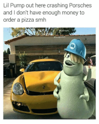 Memes, Money, and Pizza: Lil Pump out here crashing Porsches  and I don't have enough money to  order a pizza smh  @SavageeBruh Pump was gonna cure cancer if he continued his education but he had to save the rap game 🙏 (@savageebruh)